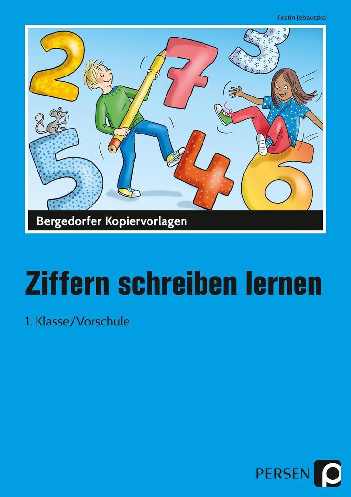 Ziffern schreiben lernen als Buch von Kirstin J...