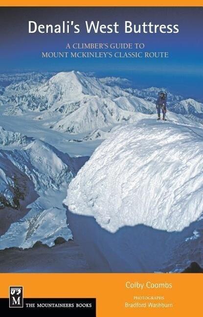 Denali's West Buttress: A Climber's Guide als Taschenbuch