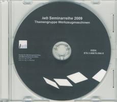 iwb Seminarreihe 2009 Themengruppe Werkzeugmasc...