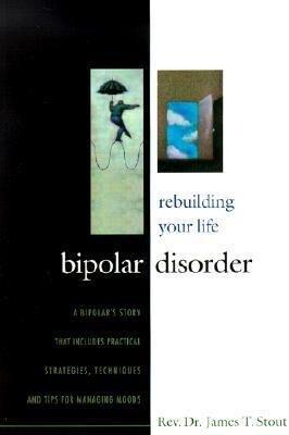 Bipolar Disorder: Rebuilding Your Life als Taschenbuch