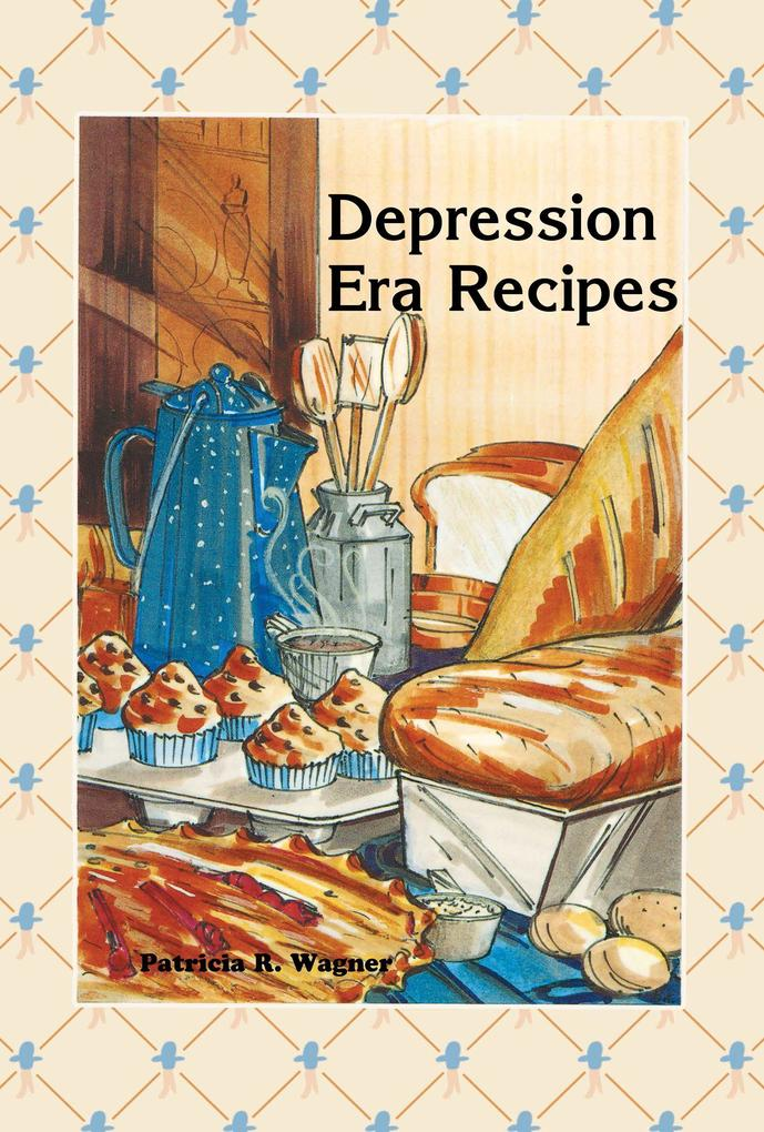 Depression Era Recipes als Taschenbuch