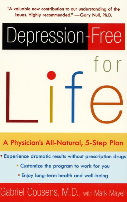 Depression-Free for Life: A Physician's All-Natural, 5-Step Plan als Taschenbuch