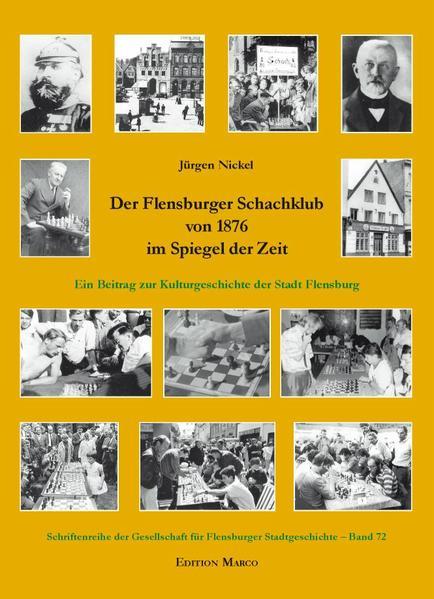 Der Flensburger Schachklub von 1876 im Spiegel ...