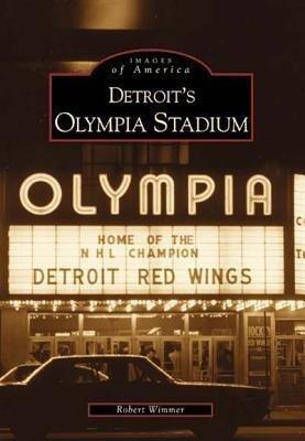 Detroit's Olympia Stadium als Taschenbuch