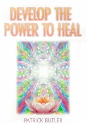 Develop the Power to Heal als Taschenbuch