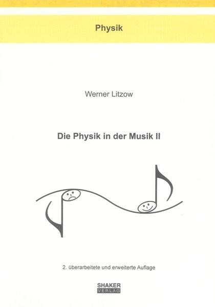Die Physik in der Musik II als Buch von Werner ...