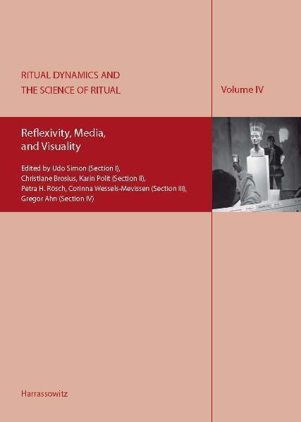 Ritual Dynamics and the Science of Ritual. Volu...