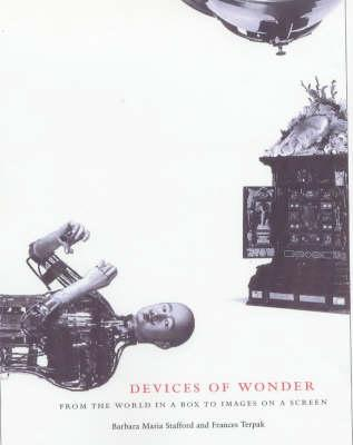 Devices of Wonder - From thr World in a Box to Images on a Screen als Taschenbuch