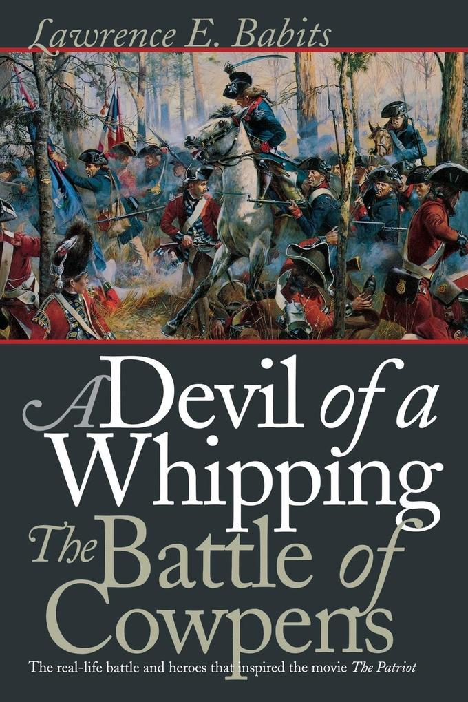 Devil of a Whipping: The Battle of Cowpens als Taschenbuch