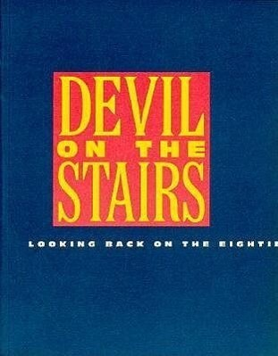 Devil on the Stairs: Looking Back on the Eighties als Taschenbuch