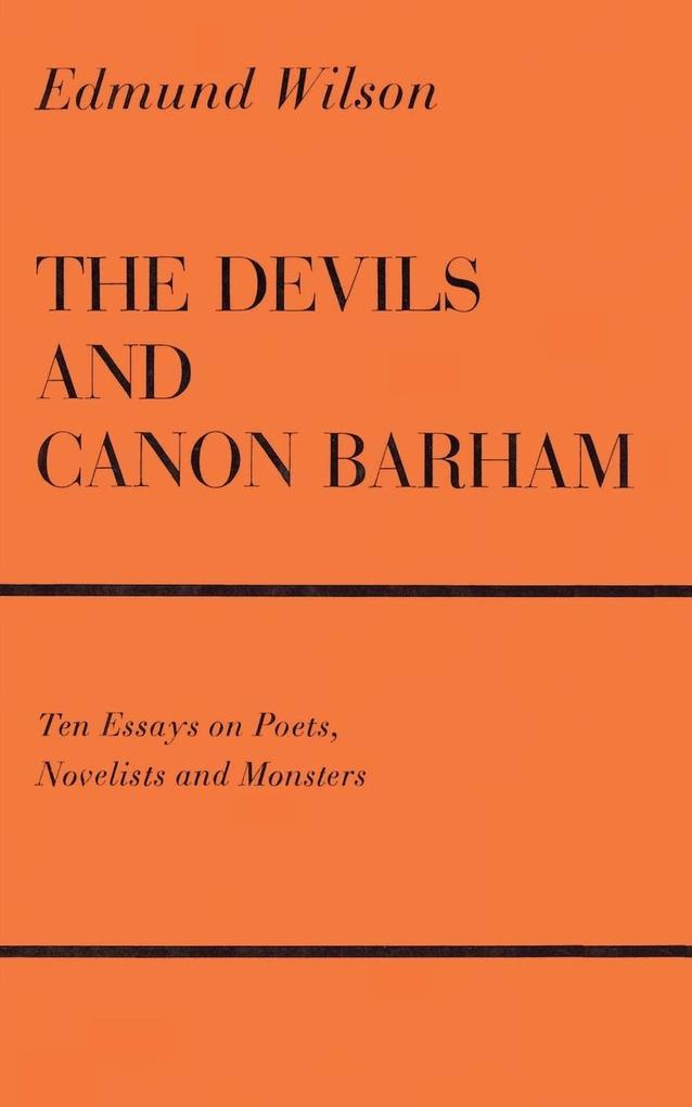 The Devils & Canon Barham: Ten Essays on Poets, Novelists & Monsters als Taschenbuch