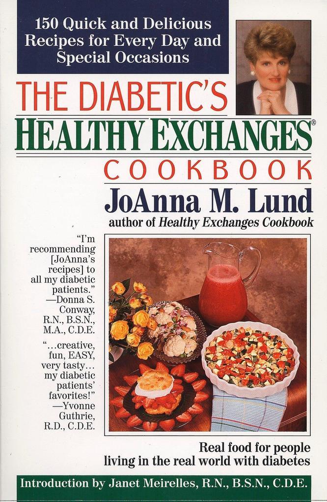 The Diabetic's Healthy Exchanges Cookbook als Taschenbuch