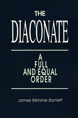 Diaconate: A Full and Equal Order als Taschenbuch
