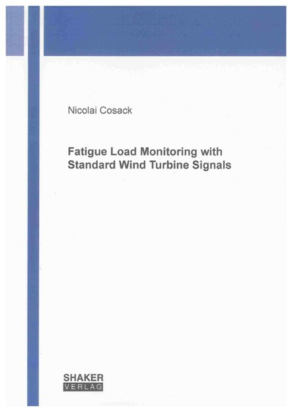 Fatigue Load Monitoring with Standard Wind Turb...