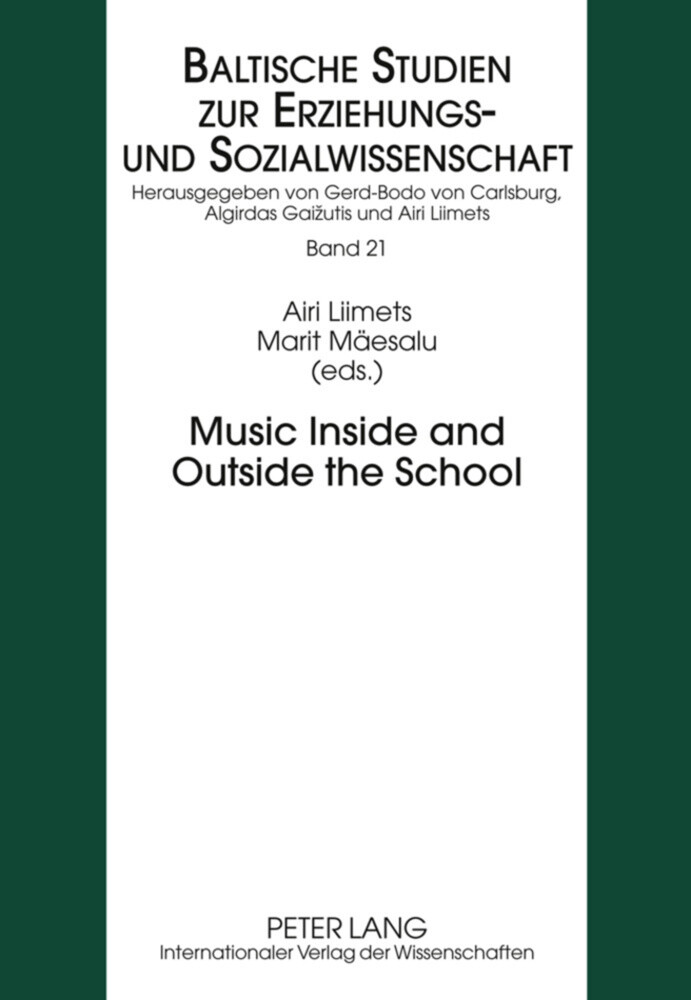 Music Inside and Outside the School als Buch von