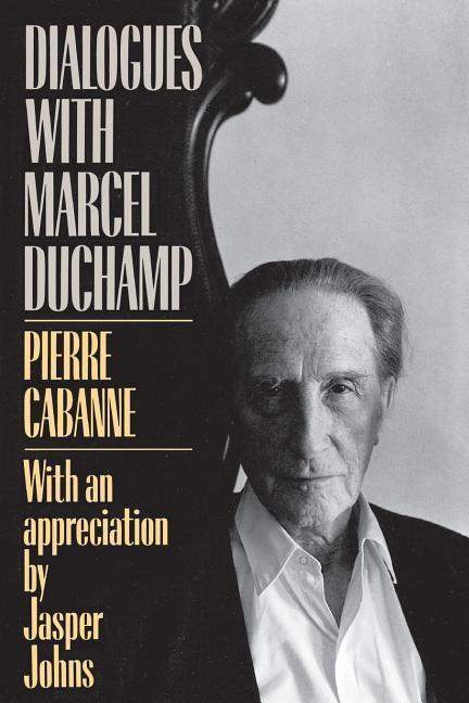 Dialogues with Marcel Duchamp als Taschenbuch