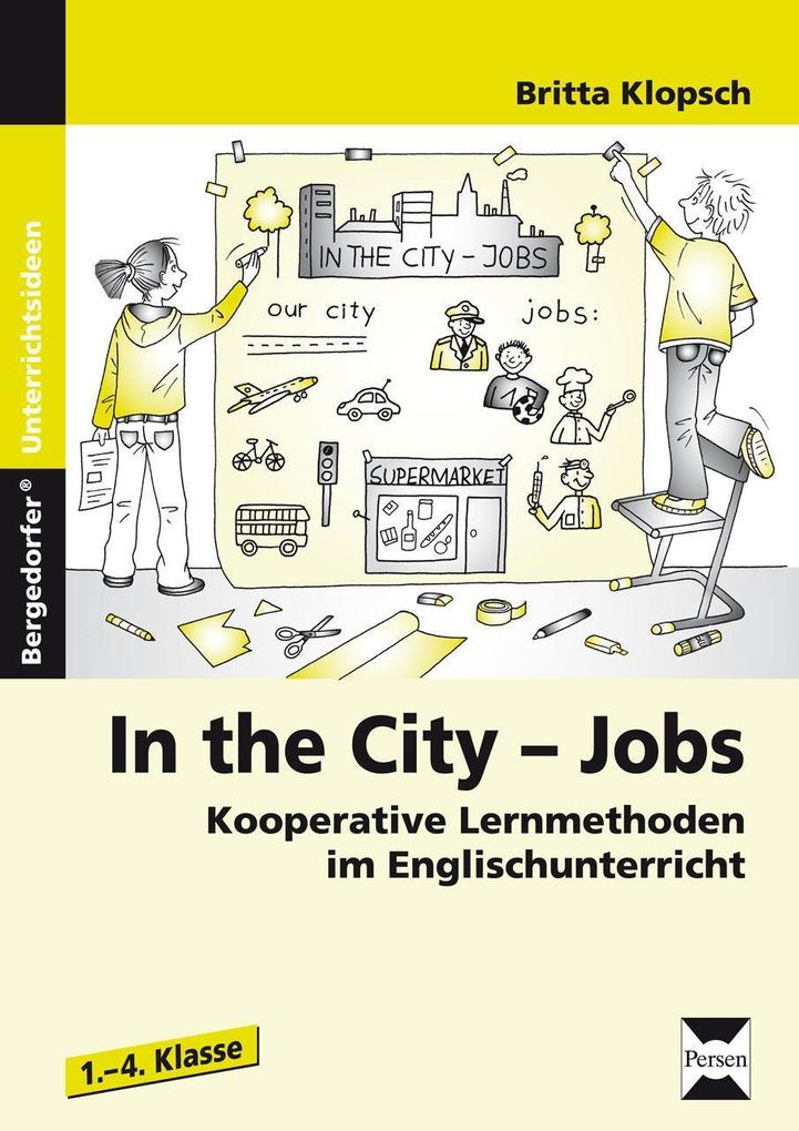 In the City - Jobs als Buch von Britta Klopsch
