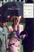Diana, Charles & the Queen