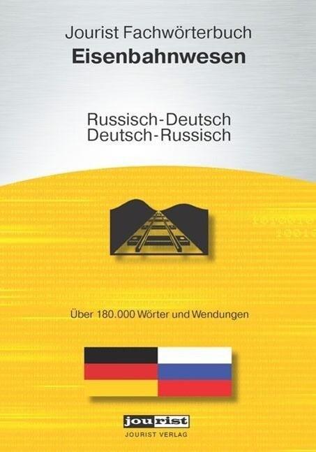 Jourist Fachwörterbuch Eisenbahnwesen Russisch-...