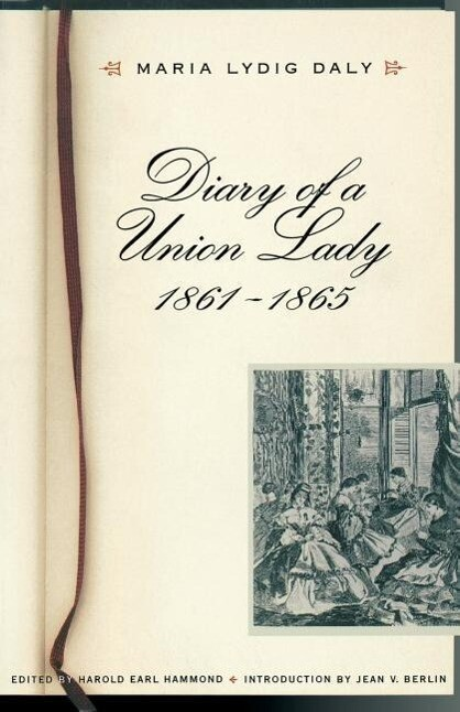 Diary of a Union Lady, 1861-1865 als Taschenbuch