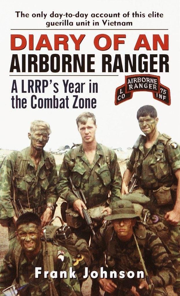 Diary of an Airborne Ranger: A LRRP's Year in the Combat Zone als Taschenbuch