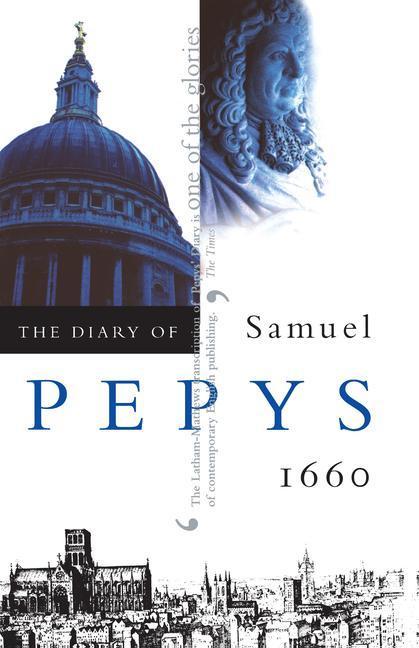 The Diary of Samuel Pepys, Vol. 1: 1660 als Taschenbuch