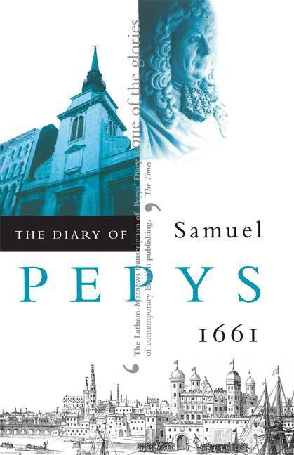 The Diary of Samuel Pepys, Vol. 2: 1661 als Taschenbuch