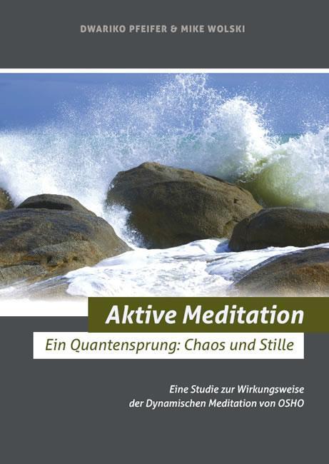 Pfeifer, D: Aktive Meditation als Taschenbuch von