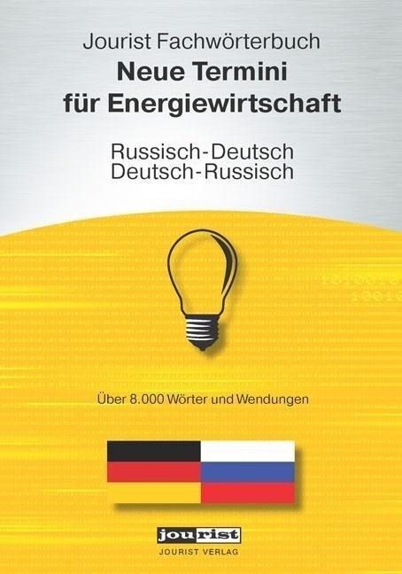 Jourist Fachwörterbuch Neue Termini für Energie...