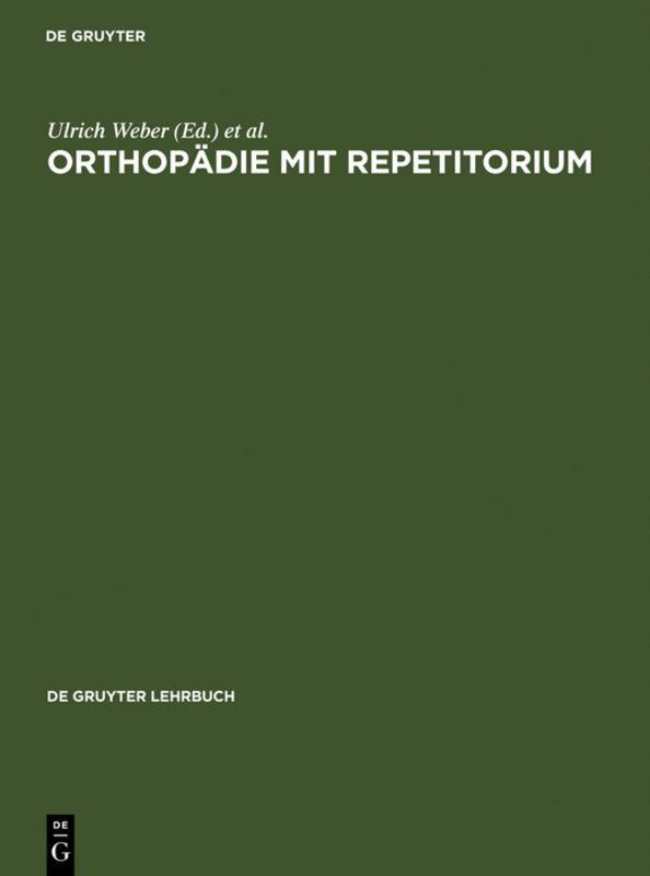Orthopädie mit Repetitorium als Buch von Ulrich...
