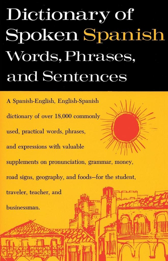 Dictionary of Spoken Spanish als Taschenbuch