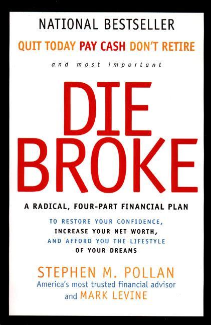 Die Broke: A Radical Four-Part Financial Plan als Taschenbuch