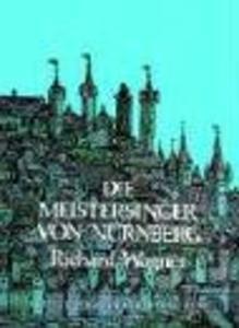 Die Meistersinger Von Nurnberg in Full Score als Taschenbuch