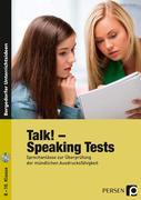 Talk! Speaking Tests. (8. bis 10. Klasse)