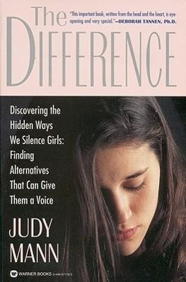 The Difference: Discovering the Hidden Ways We Silence Girls - Finding Alternatives That Can Give Them a Voice als Taschenbuch