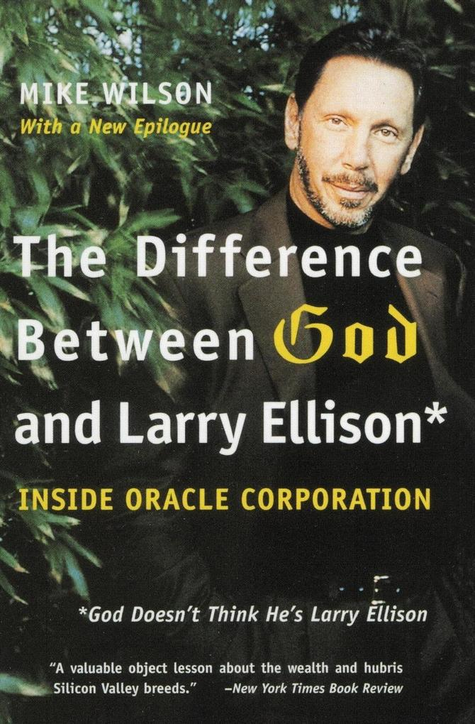 Difference Between God and Larry Ellison, The als Buch