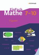 EinFach Mathe. Figuren: Jahrgangsstufen 7-10