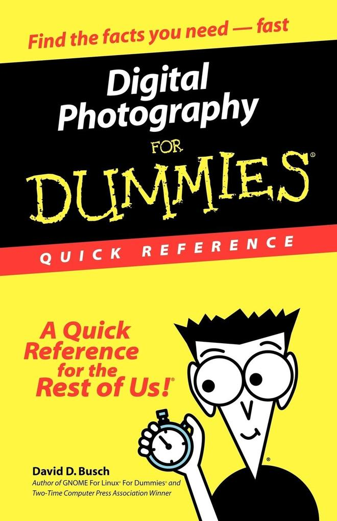 Digital Photography for Dummies: Quick Reference als Buch