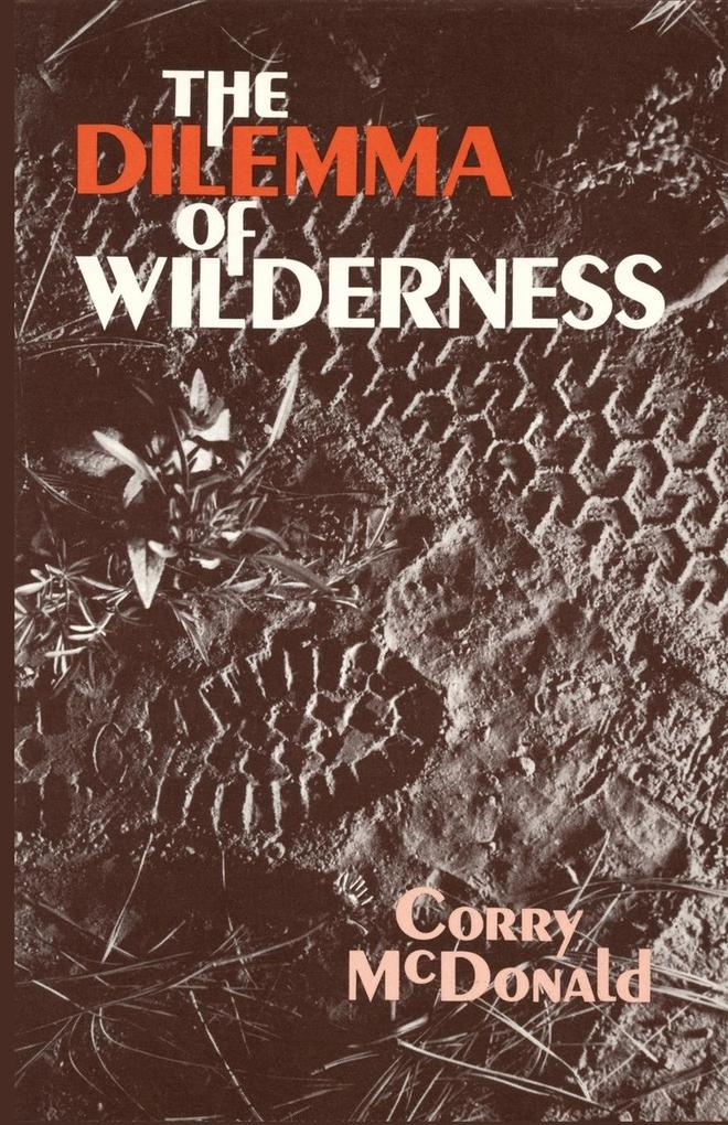 The Dilemma of Wilderness als Taschenbuch