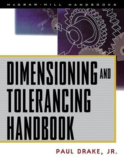 Dimensioning and Tolerancing Handbook als Buch