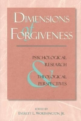 Dimensions of Forgiveness: A Research Approach als Taschenbuch