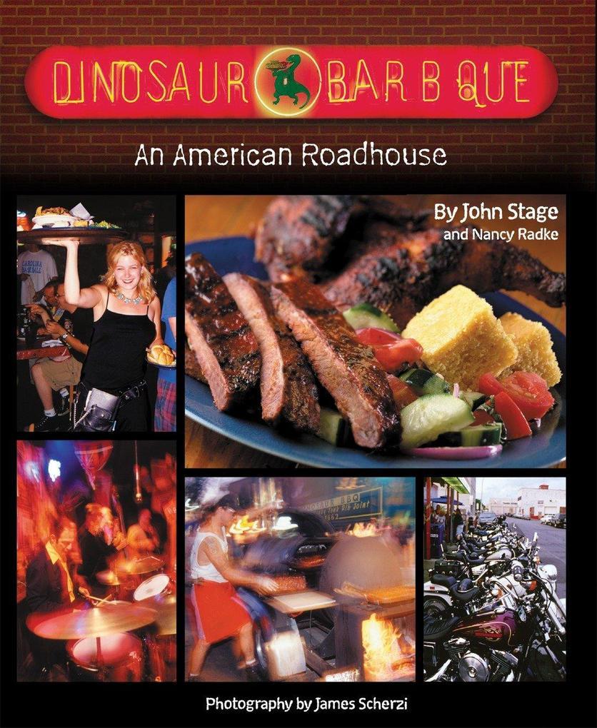Dinosaur Bar-B-Que: An American Roadhouse als Buch