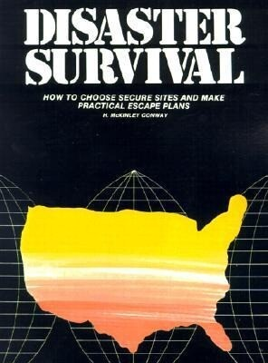 Disaster Survival: How to Choose Secure Sites and Make Practical Escape Plans als Taschenbuch