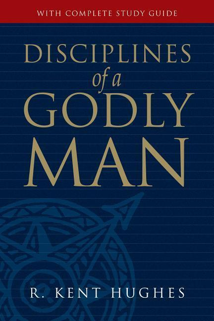 Disciplines of a Godly Man als Buch
