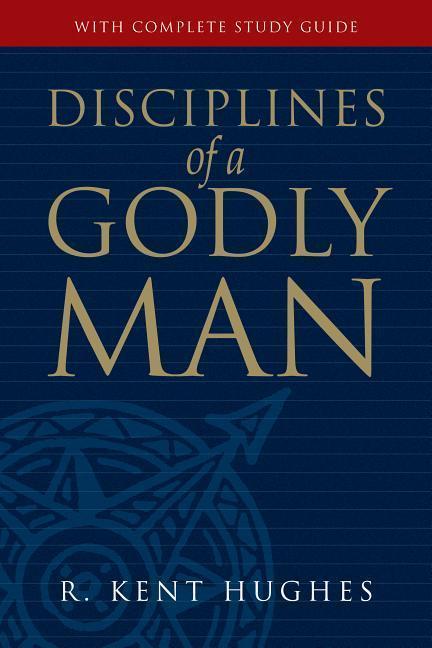 Disciplines of a Godly Man als Buch