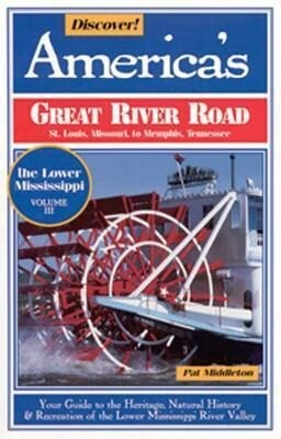 Discover Vol III: America's Great River Road: Missouri to Tennessee als Taschenbuch