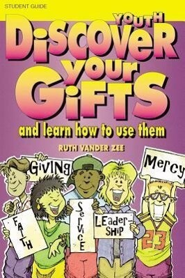 Discover Your Gifts Youth Student Book: And Learn How to Use Them als Taschenbuch