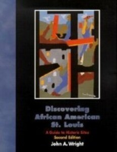 Discovering African American St. Louis: A Guide to Historic Sites als Taschenbuch