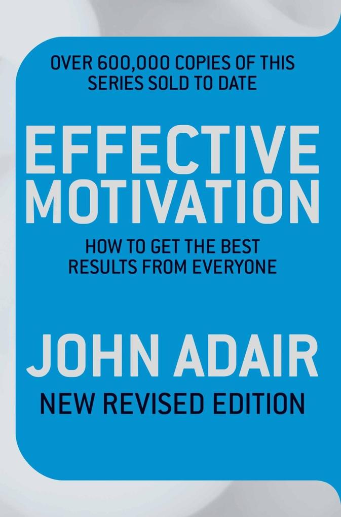 Effective Motivation als eBook Download von Joh...