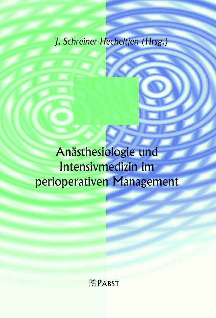 Anästhesiologie und Intensivmedizin im perioper...